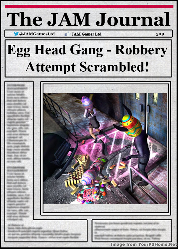 Free Egg Heads & A Photo Contest!, kwoman32, May 5, 2014, 6:28 PM, YourPSHome.net, png, Newpaper_robbery.png